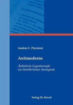 Antimoderne von Pizzinini,  Andres C.