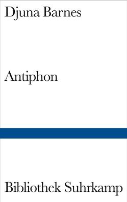 Antiphon von Barnes,  Djuna, Koschel,  Christine, Weidenbaum,  Inge von