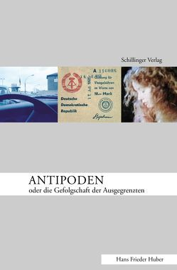 Antipoden von Huber,  Hans Frieder