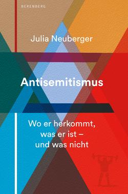 Antisemitismus von Emmert,  Anne, Neuberger,  Julia