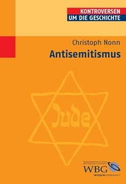 Antisemitismus von Bauerkämper,  Arnd, Nonn,  Christoph, Steinbach,  Peter, Wolfrum,  Edgar