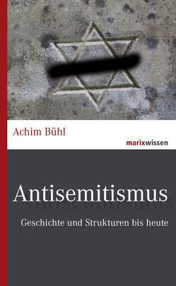 Antisemitismus von Bühl,  Achim