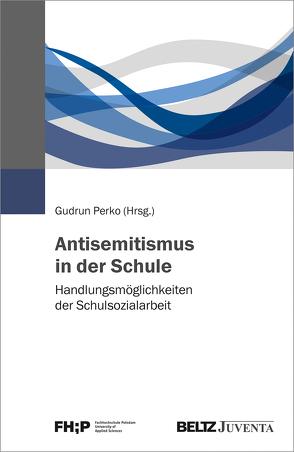 Antisemitismus in der Schule von Perko,  Gudrun