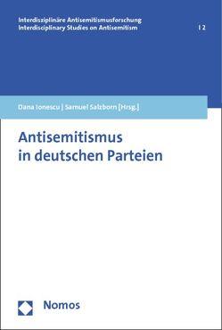 Antisemitismus in deutschen Parteien von Ionescu,  Dana, Salzborn,  Samuel