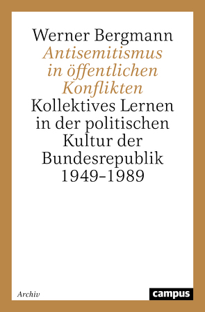 Antisemitismus in öffentlichen Konflikten von Bergmann,  Werner
