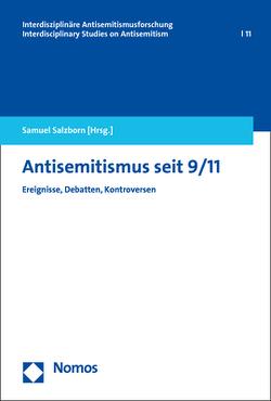 Antisemitismus seit 9/11 von Salzborn,  Samuel