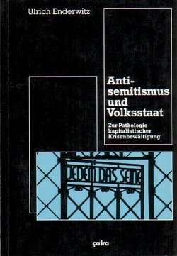 Antisemitismus und Volksstaat von Enderwitz,  Ulrich