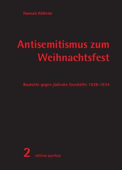 Antisemitismus zum Weihnachtsfest von Ahlheim,  Hannah