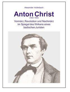 Anton Christ (1800-1880) von Fischer,  Detlev, Hollerbach,  Alexander