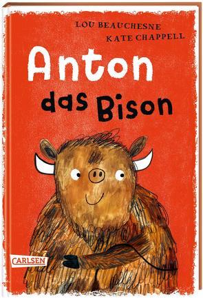 Anton das Bison von Beauchesne,  Lou, Chappell,  Kate, von Vogel,  Maja