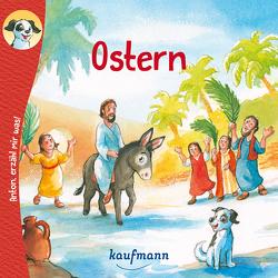 Anton, erzähl mir was! Ostern von Nagel,  Tina, Wilhelm,  Katharina