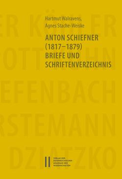 Anton Schiefner (1817-1879). Briefe und Schriftenverzeichnis von Stache-Weiske,  Angela, Walravens,  Hartmut