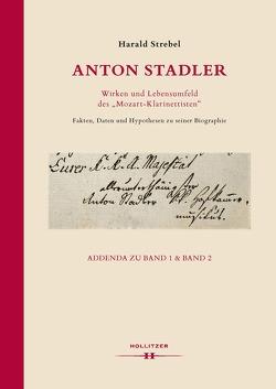 """Anton Stadler: Wirken und Lebensumfeld des """"Mozart-Klarinettisten"""" von Strebel,  Harald"""