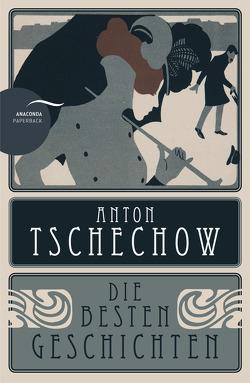 Anton Tschechow – Die besten Geschichten von Trautmann,  Reinhold, Tschechow,  Anton