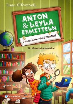 Anton und Leyla ermitteln, Band 01 von Nöldner,  Pascal, O'Donnell,  Liam, Steinbrede,  Diana
