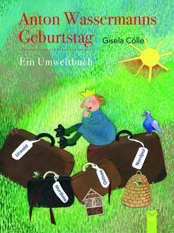 Anton Wassermanns Geburtstag von Cölle,  Gisela
