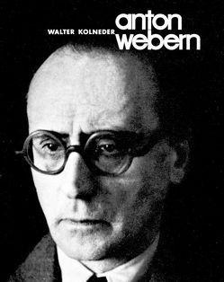 Anton Webern von Kolneder,  Walter