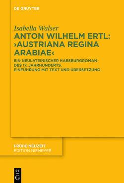 """Anton Wilhelm Ertl: """"Austriana regina Arabiae"""" von Walser,  Isabella"""