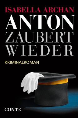 Anton zaubert wieder von Archan,  Isabella