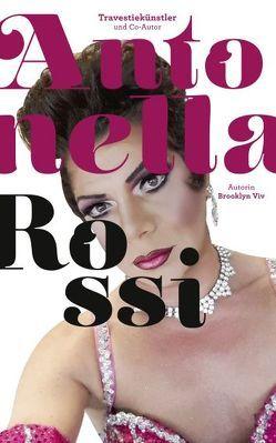 Antonella Rossi – schön und schräg von Rossi,  Antonella, Viv,  Brooklyn