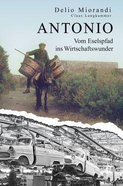 ANTONIO von Langkammer,  Claus, Miorandi,  Delio, Roth,  Petra