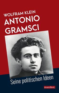 Antonio Gramsci von Klein,  Wolfram