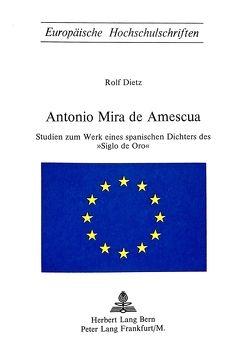 Antonio Mira de Amescua von Dietz,  Rolf
