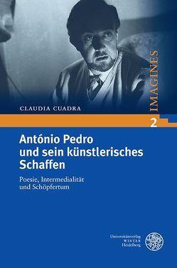 António Pedro und sein künstlerisches Schaffen von Cuadra,  Claudia