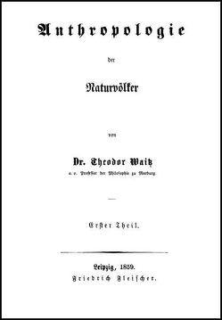 Antrophologie der Naturvölker von Streck,  Bernhard, Waitz,  Theodor