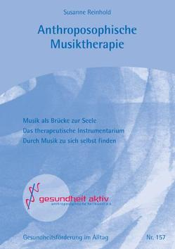 Antroposophische Musiktherapie von Reinhold,  Susanne