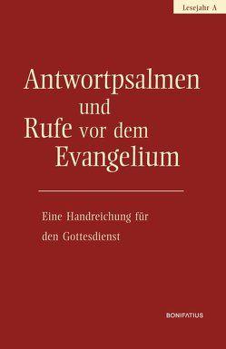 Antwortpsalmen und Rufe vor dem Evangelium – Lesejahr A von Hirt,  Walter