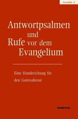 Antwortpsalmen und Rufe vor dem Evangelium – Lesejahr A von Amt für Kirchenmusik der Diözese Rottenburg-Stuttgart, Hirt,  Walter
