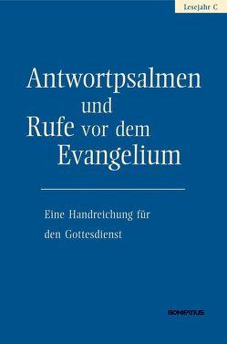 Antwortpsalmen und Rufe vor dem Evangelium – Lesejahr C von Hirt,  Walter