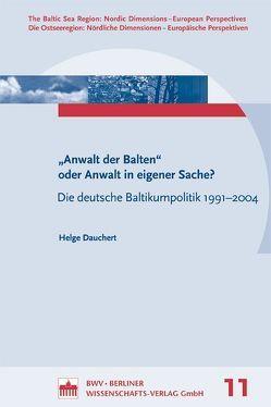 """Anwalt der Balten"""" oder Anwalt in eigener Sache? von Dauchert,  Helge"""