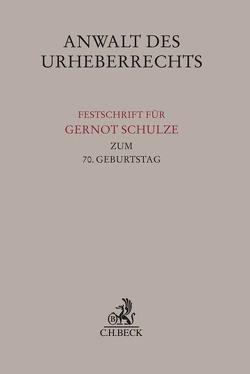 Anwalt des Urheberrechts von Dreier,  Thomas, Peifer,  Karl-Nikolaus, Specht,  Louisa