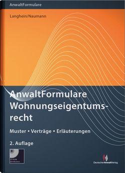 Anwaltformulare Wohnungseigentumsrecht von Naumann,  Ingrid