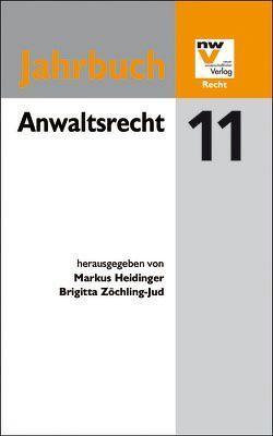 Anwaltsrecht von Heidinger,  Markus, Zöchling-Jug,  Brigitta