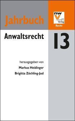 Anwaltsrecht von Heidinger,  Markus, Zöchling-Jud,  Brigitta