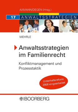 Anwaltsstrategien im Familienrecht von Mehrle,  Gebhard