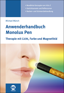 Anwenderhandbuch Monolux Pen von Münch,  Michael