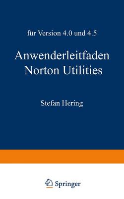 Anwenderleitfaden Norton Utilities von Hering,  Stefan