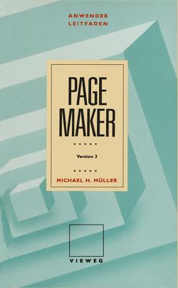 Anwenderleitfaden PageMaker von Müller,  Michael H