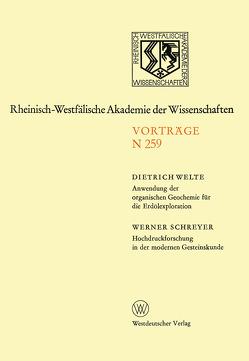 Anwendung der organischen Geochemie für die Erdölexploration. Hochdruckforschung in der modernen Gesteinskunde von Welte,  Dietrich H.