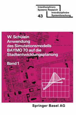 Anwendung des Simulationsmodells BAYMO 70 auf die Stadtentwicklungsplanung von SCHÜLEIN