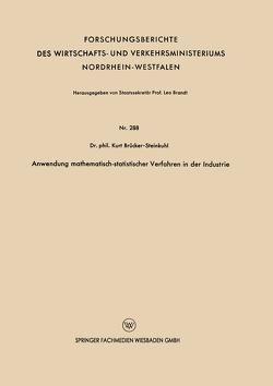 Anwendung mathematisch-statistischer Verfahren in der Industrie von Brücker-Steinkuhl,  Kurt