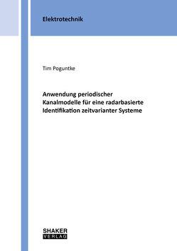 Anwendung periodischer Kanalmodelle für eine radarbasierte Identifikation zeitvarianter Systeme von Poguntke,  Tim