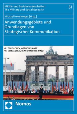 Anwendungsgebiete und Grundlagen von Strategischer Kommunikation von Holenweger,  Michael