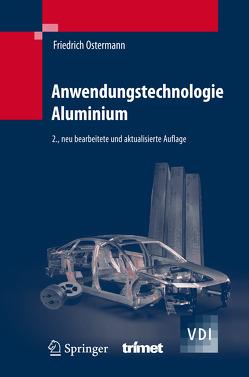 Anwendungstechnologie Aluminium von Ostermann,  Friedrich
