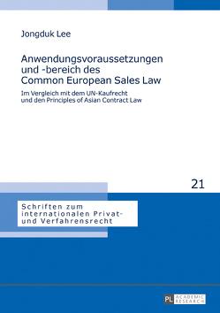 Anwendungsvoraussetzungen und -bereich des Common European Sales Law von Lee,  Jongduk