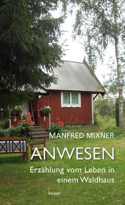 Anwesen von Mixner,  Manfred